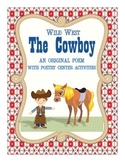 Wild West: The Cowboy Poem and Center Activities