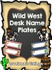 Wild West Themed Desk Name Plates