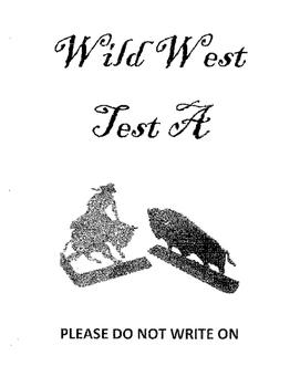 Wild West/ Westward Expansion multiple choice & essay test