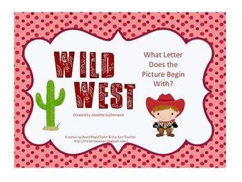 Wild West-What Letter Does The Picture Begin With?