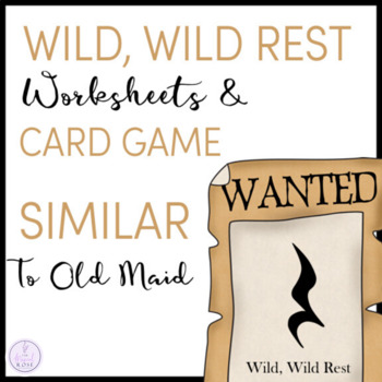 Wild, Wild Rest Worksheets & Card Game