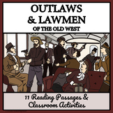 WILD WEST OUTLAWS AND LAWMEN - Reading Passages and Classroom Activities