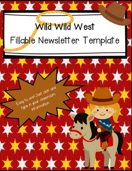 Newsletter Template (Fillable) - Wild Wild West