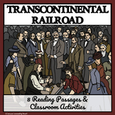 TRANSCONTINENTAL RAILROAD - Reading Passages and Enrichment Activities