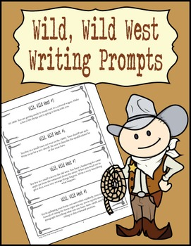Wild, Wild West Writing Prompts