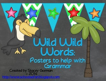 Wild Wild Words: Posters to Help With Grammar