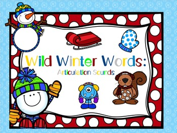 Wild Winter Words: Articulation Sounds