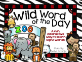 Wild Word of the Day- An Interactive Sight Word Daily Activity for the Year