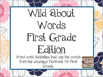 Wild about Words: Word work activities for Journeys First Grade Series