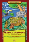 Wild animals: Mindful coloring book for kids and adults