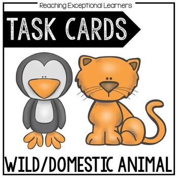 Wild or Domestic Animal? Task Card Set