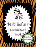 Wild or Safari Themed Classroom Pack!