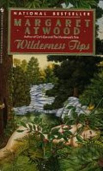 Wilderness Tips by Margaret Atwood / FOUR Essay Questions