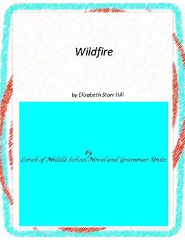 Wildfire Literary and Grammar Unit