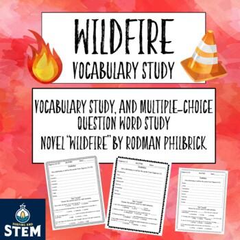Wildfire by Rodman Philbrick- Vocabulary Study