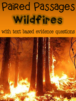 Wildfires Paired Passages with Text Based Evidence Questions