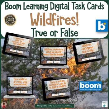 Wildfires True or False  BOOM Digital Task Cards