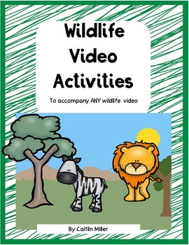 Wildlife Video Activities for ANY video