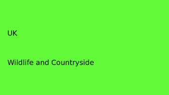 Wildlife and Countryside Powerpoint (UK)