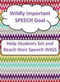 Wildly Important **Speech** Goal