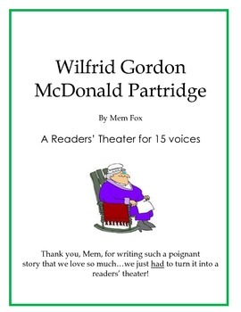 Wilfrid Gordon McDonald Partridge - A Readers' Theater or Play