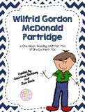 Wilfrid Gordon McDonald Partridge~a One Week Unit for the story by Mem Fox