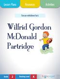 Wilfrid Gordon McDonald Partridge Lesson Plans & Activities Package (CCSS)
