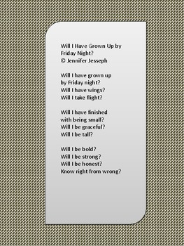 Will I Have Grown Up By Friday Night?  Poem uses future pe