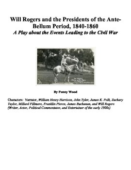 Will Rogers and the Antebellum US Presidents - A Play