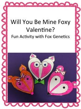 Will You Be Mine Foxy Valentine? Fun w/Fox Genetics! W/Teacher's Guide