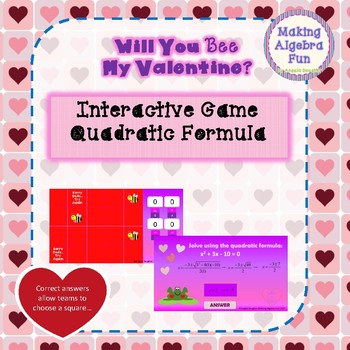 Will You Bee My Valentine Find the Bees Game Algebra Topic Quadratic Equations