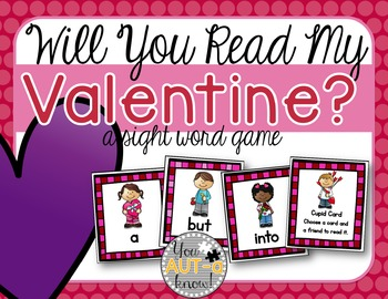 Will You Read My Valentine? (A Sight Word Game) EDITABLE C