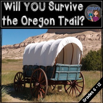 Oregon Trail Simulation (works with Distance Learning)