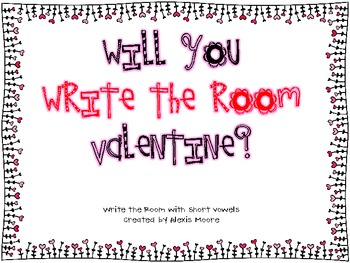 Will You Write the Room Valentine? with Short Vowels