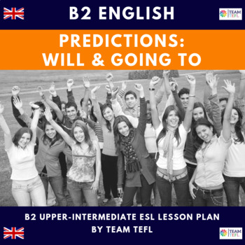 will and going to predictions b2 upper intermediate lesson plan