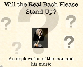 Will the Real Bach Please Stand up?: A Musical Mystery Lesson