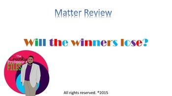 Will the Winners Lose? Matter TEKS 5.5A Review Activity
