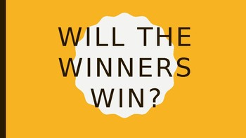 Will the Winners Win Interactive Review Game