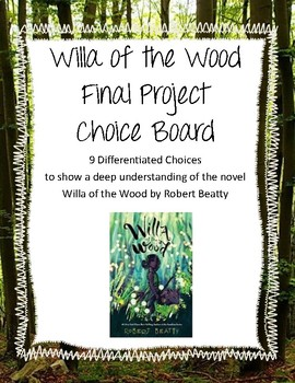 Willa of the Wood: 9 Differentiated Final Projects