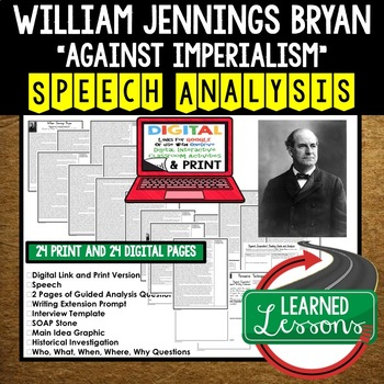 Willam Jennings Bryan Against Imperialism Speech Analysis & Writing Activity