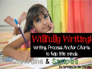 Willfully Writing Process Anchor Charts Chevrons & Stripes