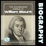 William Blount (Impeached Senator) US History Lesson and A
