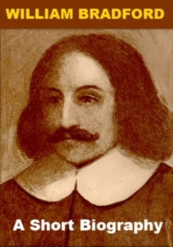 William Bradford - A Short Biography for Kids