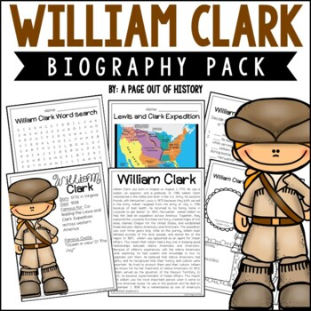 William Clark Biography Pack (New World Explorers)