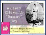 """William Ellsworth """"Dummy"""" Hoy Biography"""