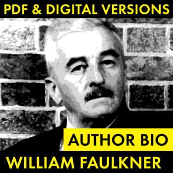 William Faulkner Author Study Worksheet Easy Biography, Author Bio Activity CCSS