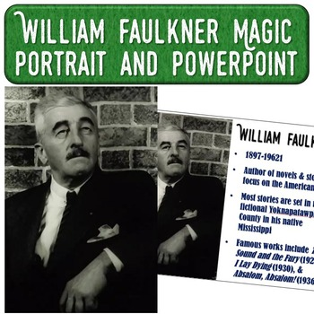 William Faulkner Magic Portrait Video & PowerPoint for Aut