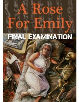 "William Faulkner's ""A Rose for Emily"" Final Examination (w/ Answer Key)"
