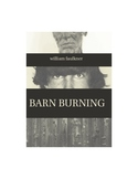"William Faulkner's ""Barn Burning"" Quiz (w/ Answer Key)"