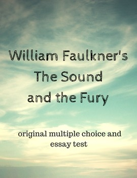 William Faulkner's The Sound and the Fury Test